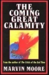 The Coming Great Calamity